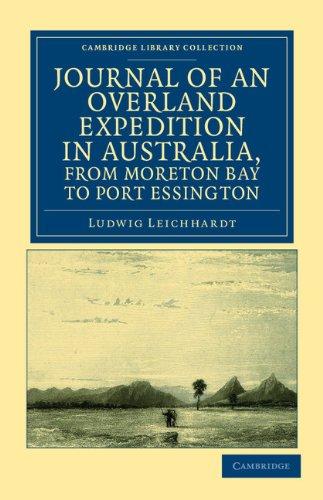 Diario de una expedición terrestre en Australia, de Moreton Bay a Puerto Essington: una distancia de más de 3000 millas, durante los años 1844-1845 (colección de la biblioteca de Cambridge - historia de Oceanía)
