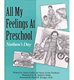 img - for All My Feelings at Preschool - Nathan's Day (Let's Talk about Feelings) (Hardback) - Common book / textbook / text book