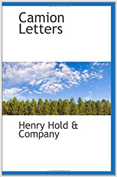 Camion Letters: Henry Hold & Company: 9781110419982: Amazon.com: Books