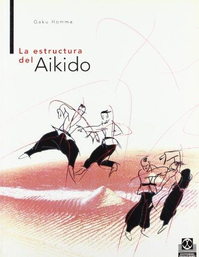 La Estructura del Aikido (Artes Marciales)