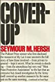 Cover-up: [the Army's secret investigation of the massacre at My lai 4, (0394474600) by Hersh, Seymour M