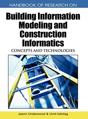 Handbook of Research on Building Information Modeling and Construction Informatics: Concepts and Technologies [Jason Underwood - Umit Isikdag] (Tapa Dura)