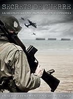 Secrets de guerre - La seconde guerre mondiale en 13 épisodes
