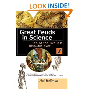Great Feuds in Science: Ten of the Liveliest Disputes Ever: Hal Hellman: 9780471350668: Amazon.com: Books