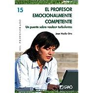 El Profesor Emocionalmente Competente (Desarr. Pers. Profesorado)