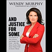 And Justice for Some | [Wendy Murphy]