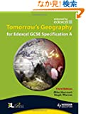 Tomorrow's Geography for Edexcel Gcse Specification a: Student's Book