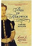 Bess of Hardwick: Empire Builder