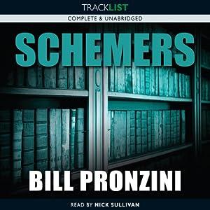 Schemers | [Bill Pronzini]