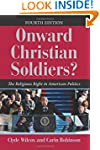 Onward Christian Soldiers?: The Relig...