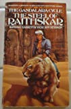 The Steel of Raithskar (The Gandalara Cycle) (0553249118) by Garrett, Randall