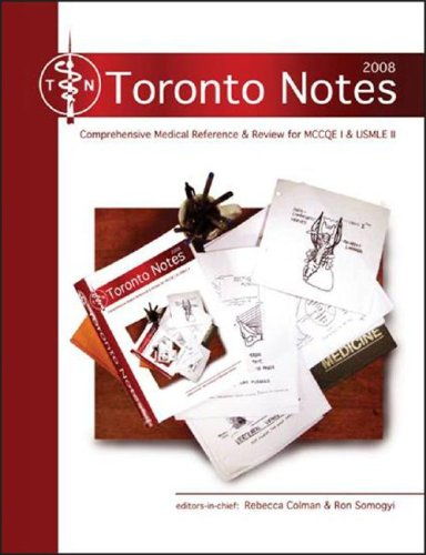 The Toronto Notes for Medical Students: 2008