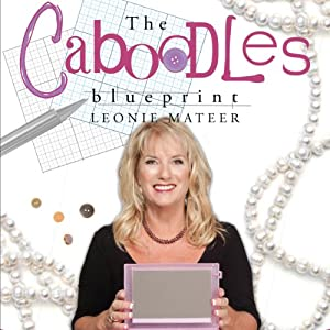The Caboodles Blueprint | [Leonie Mateer]