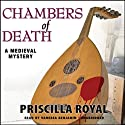 Chambers of Death: A Medieval Mystery Audiobook by Priscilla Royal Narrated by Vanessa Benjamin