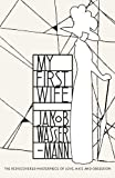 img - for Penguin Classics My First Wife book / textbook / text book