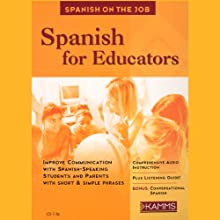 Spanish for Educators Audiobook by Stacey Kammerman Narrated by Stacey Kammerman