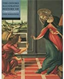 img - for The Oxford Illustrated History of Christianity (Oxford Illustrated Histories) book / textbook / text book