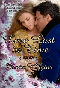 (FREE on 12/29) Love Lost In Time by Marie Higgins - http://eBooksHabit.com