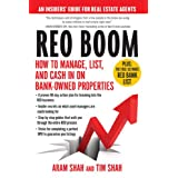 REO Boom: How to Manage, List, and Cash in on Bank-Owned Properties: An Insiders' Guide for Real Estate Agents ~ Aram Shah
