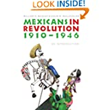 Mexicans in Revolution, 1910-1946: An Introduction (The Mexican Experience)