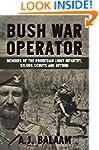 Bush War Operator: Memoirs of the Rho...