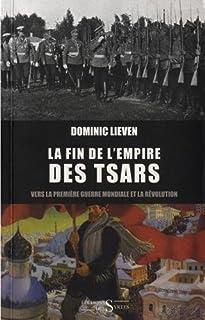 La fin de l'empire des Tsars : vers la Première Guerre mondiale et la révolution