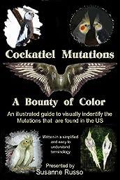 Cockatiel Mutations: A Bounty of Color