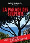 La Parade des Serpents: Prix Alcazar...