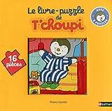 echange, troc Thierry Courtin - Le livre-puzzle de T'choupi