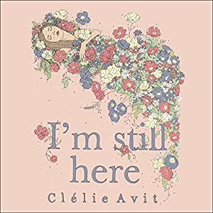 I'm Still Here Audiobook