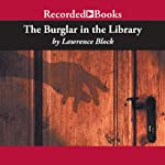 The Burglar in the Library (       UNABRIDGED) by Lawrence Block Narrated by Richard Ferrone