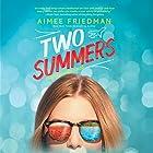 Two Summers Hörbuch von Aimee Friedman Gesprochen von: Frankie Corzo