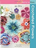 Crocheted Flowers (Twenty to Make)