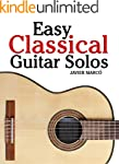 Easy Classical Guitar Solos: Featurin...