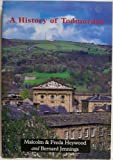 img - for A History of Todmorden book / textbook / text book