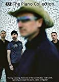 U2: The Piano Collection. Partitions pour Piano, Chant et Guitare(Boîtes d'Accord)...