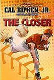 Cal Ripken, Jr.'s All-Stars The Closer