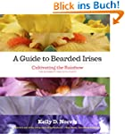 A Guide to Bearded Irises: Cultivatin...