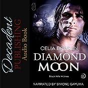Diamond Moon: Black Hills Wolves, Book 12 | Celia Breslin
