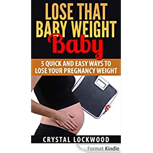 Quick ways to lose pregnancy weight quickly