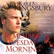 Remember Tuesday Morning: 9-11 Series | [Karen Kingsbury]