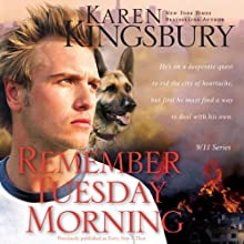 Remember Tuesday Morning: 9-11 Series (       UNABRIDGED) by Karen Kingsbury Narrated by Cassandra Campbell, Hillary Huber, Don Leslie, Stefan Rudnicki