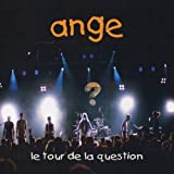 Le Tour De La Question by Ange