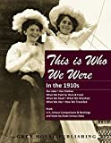 img - for This Is Who We Were: In the 1910s Print Purchase Includes 5 Years Free Online Access book / textbook / text book