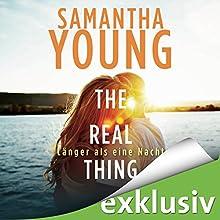 The Real Thing: Länger als eine Nacht (Hartwell-Love-Stories 1) Hörbuch von Samantha Young Gesprochen von: Nina Schoene