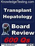 img - for Transplant Hepatology Board Review (Board Review in Transplant Hepatology) book / textbook / text book