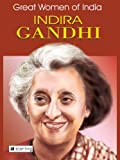 img - for Great Women Of India : Indira Gandhi book / textbook / text book
