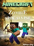 img - for Minecraft: Legend of the Minecraft Zombie Apocalypse (Minecraft books) book / textbook / text book