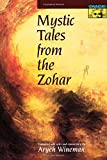 img - for Mystic Tales from the Zohar book / textbook / text book
