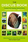 The Discus Book Tropical Fish Keeping...